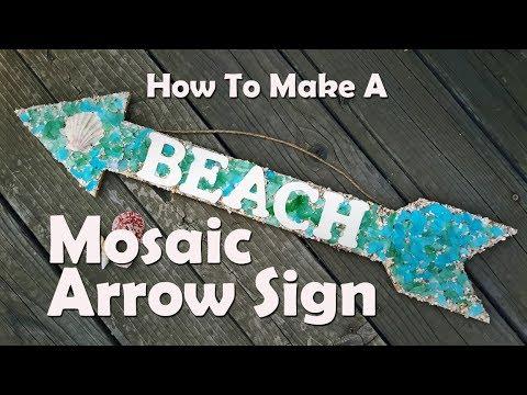 Mosaics 101: How To Make A Sea Glass Mosaic Sign