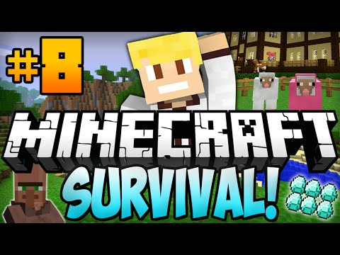 Minecraft Survival Let's Play Ep.8 -