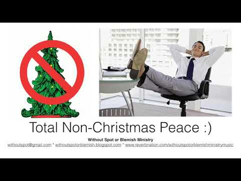 Total Non-Christmas Peace