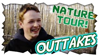 EPIC NATURE TOUR! | Outtakes!