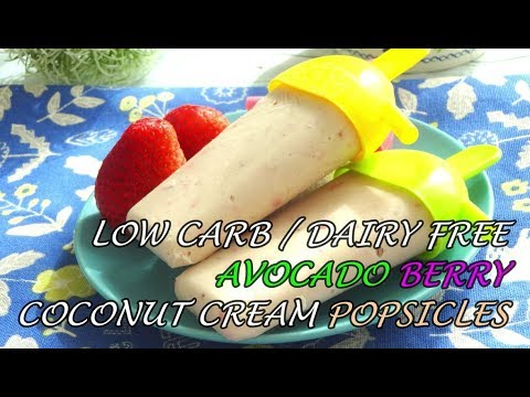 Low Carb / Dairy Free / Sugar Free / Paleo / Avocado Berry Coconut Cream Popsicles