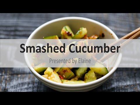Smashed Cucumber  拍黄瓜