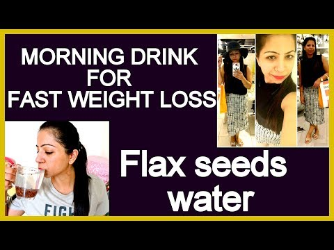 Flaxseed Water for Quick Weight Loss & Glowing Skin | Morning Drink to Lose Up to 5 KG In 1 Month