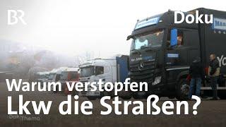 Verstopfte Straßen, leere Gleise - Ärgernis Güterverkehr | Dokthema | BR | Doku