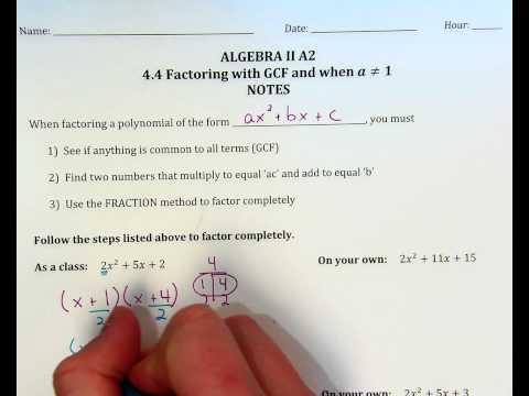 Factoring Quadratics when a does not =1, ex. 1