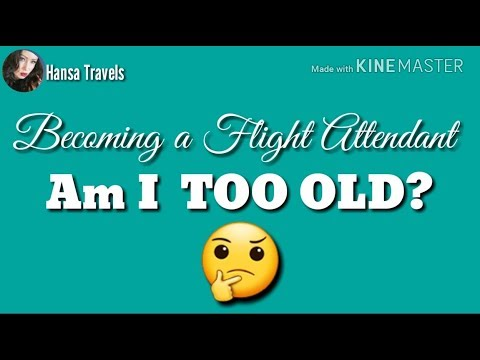 Am I TOO OLD to become a Flight Attendant? Hansa Travels