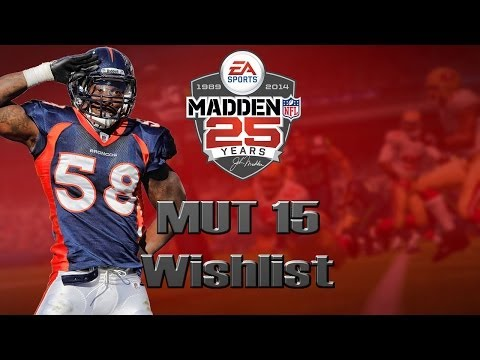 Madden 25 Ultimate Team | MUT 15 Wishlist [Part 1]