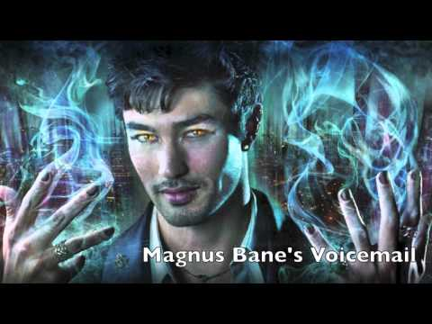 Listen to a clip from Magnus Bane's Voicemail