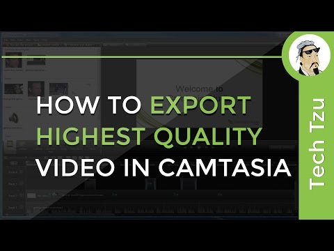 How To Export Highest Quality Video In Camtasia