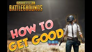 How To Get Better In Playerunknown