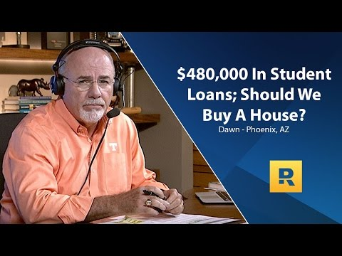 $480,000 In Student Loans; Should We Buy a House?