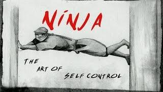 NINJA | The Art of Self Control |