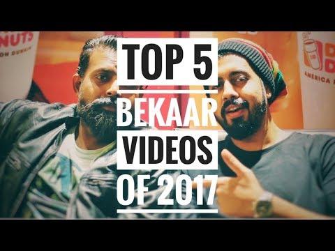 Top 5 Bekaar videos of 2017 | Bekaar Films | Hilarious