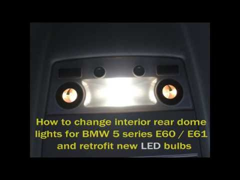 How to replace light bulbs in BMW 5 series E60 / E61 rear interior dome lights