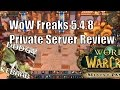 WoW Freakz Private 5.4.8 Server Review