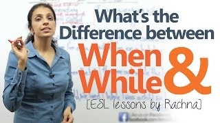 The difference between 'when' and 'while' – Spoken English Lesson