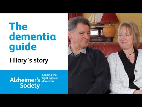 Early onset Alzheimer's disease - Hilary's story: The dementia guide