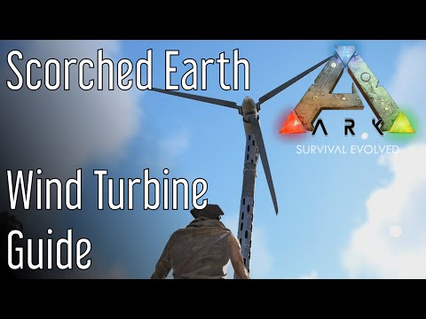 Wind Turbine Guide for ARK: Scorched Earth