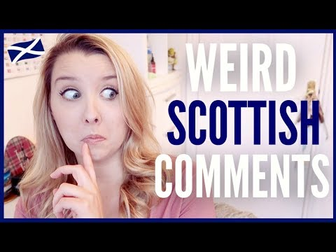 RESPONDING TO SCOTTISH COMMENTS!