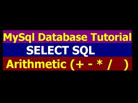 How To Use Arithmetic Operators In mysql By Using Select Query - MySql Database Tutorial Part 7