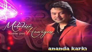 Jabse Tumko Chaha - Ananda Karki | Hindi Song (Lyrics Audio/ Video)