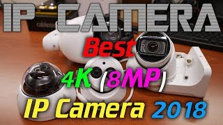 IPcam: Best 4K (8MP) IP camera of 2018 (Demo footage!)