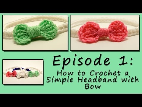 Episode 1: Easy Tutorial on How to Crochet a Headband with a Bow