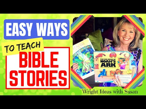 EASIEST WAY TO TEACH A BIBLE STORY TO CHILDREN at home, Sunday School and Children's Ministry