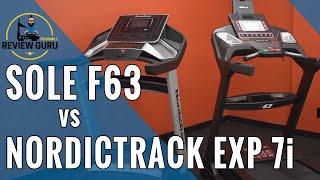 NordicTrack EXP 7i vs Sole F63 Treadmill Comparison