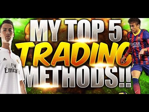 MY TOP 5 BEST TRADING METHODS!! | FIFA 15 IOS/ANDROID HOW TO MAKE MILLIONS OF COINS!!!
