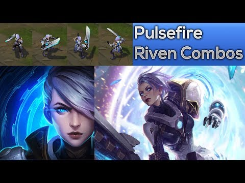 Pulsefire Riven Combos And Animation Cancels!! New EPIC Skin!