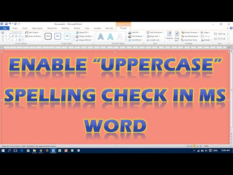Enable Uppercase Spell Check in MS Word
