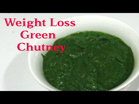 Weight Loss green chutney  / Healthiest Weight Loss Recipe / 5 Kg Loss in 1 Month.