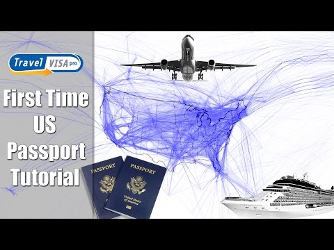 How To Get a Passport: First Time U.S Passport Tutorial by Travel Visa Pro