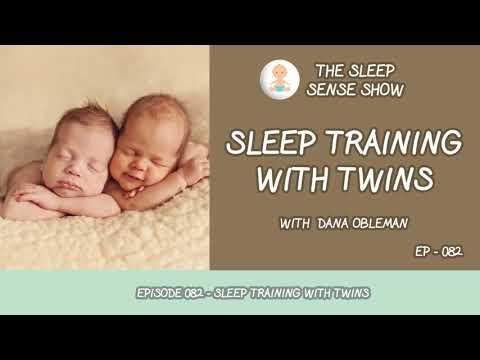 Episode 082 - Sleep Training With Twins