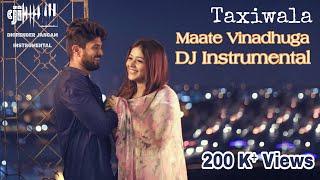 Taxiwala - Maate Vinadhuga (DJ Instrumental)