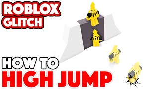 How to HIGH JUMP (Tutorial) | Roblox Glitch