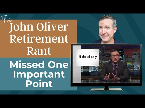 John Oliver Retirement Rant Was Spot On - But Missed One Important Point