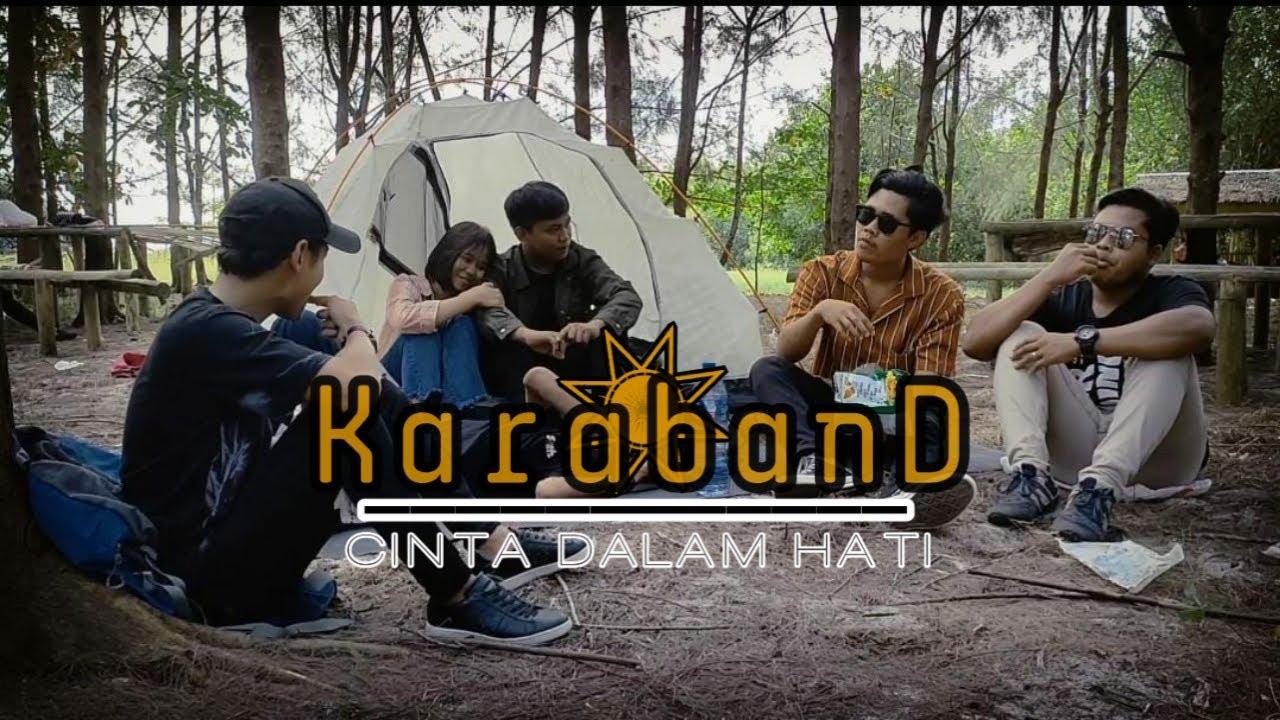 Download KARA BAND - Cinta Dalam Hati ( Official Music Video ) MP3 Gratis