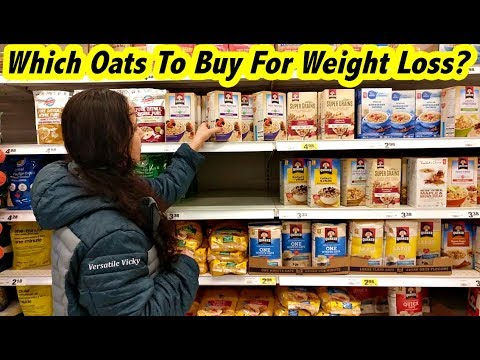 Oats for Weight Loss | Which Oats To Buy / Use For Weight Loss