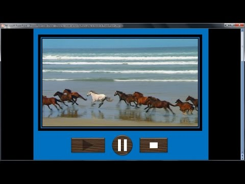 Powerpoint training |How to create action buttons play a movie in PowerPoint 2007