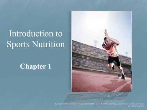 Chapter 1-Introduction to Sports Nutrition
