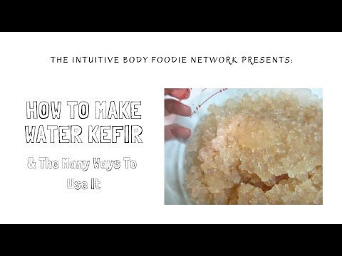 How to Make Water Kefir & the Many Ways to Use it