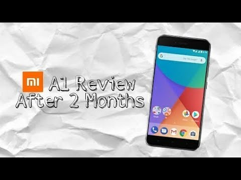 Mi A1 Review After 2 Months