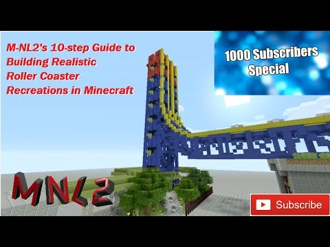 1,000 Subscriber Special: Minecraft 10-Step Guide to Building Realistic Roller Coaster Recreations