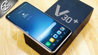 LG V30 Plus   V30+ (16MP F1.6   Snapdragon 835   128GB ) Unboxing & Hands On!