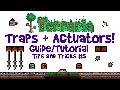Terraria Traps Tutorial & Actuator Guide! (Tips & Tricks For Events, 1.3 + console/mobile)