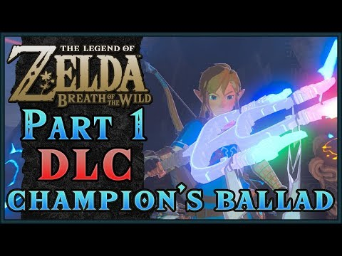 The Champion's Ballad | Zelda: Breath of the Wild! DLC Pack 2!