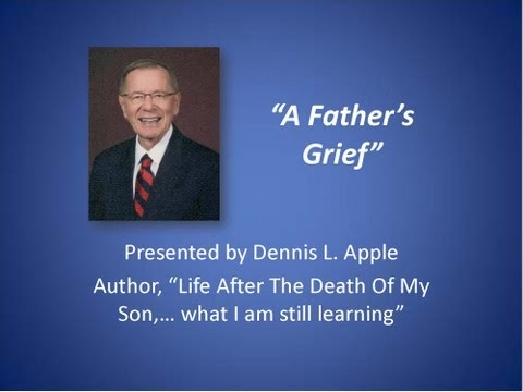 A Father's Grief