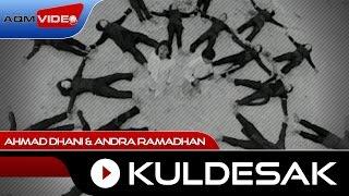 Ahmad Dhani Feat. Andra Ramadhan - Kuldesak